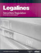 Legalines Securities Regulation