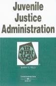 Juvenile Justice Administration in a Nutshell (In a Nutshell