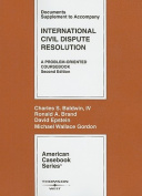 International Civil Dispute Resolution, Documents Supplement