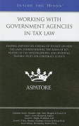 Working with Government Agencies in Tax Law