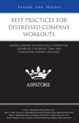 Best Practices for Distressed Company Workouts