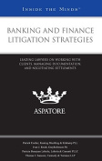 Banking and Finance Litigation Strategies