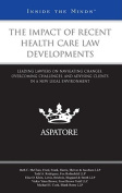 The Impact of Recent Health Care Law Developments