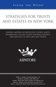Strategies for Trusts and Estates in New York