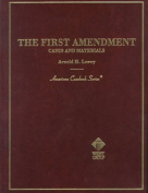 Loewy's the First Amendment Cases and Materials