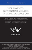 Working with Government Agencies in Climate Change Law