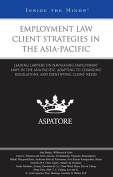 Employment Law Client Strategies in the Asia-Pacific