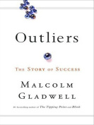 Outliers: The Story of Success [Large Print]