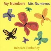 My Numbers =: Mis Numeros [Spanish]