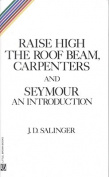 Raise High the Room Beam, Carpenters