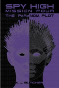 The Paranoia Plot (Spy High