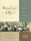 Retracing the Past: Readings in the History of the American People