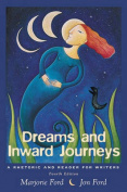 Dreams and Inward Journeys:a Rhetoric and Reader for Writers
