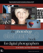 Photoshop Elements 9 Book for Digital Photographers