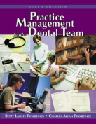 Practice Management for the Dental Team with CDROM