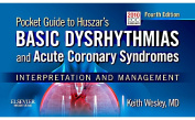 Pocket Guide for Huszar's Basic Dysrhythmias and Acute Coronary Syndromes