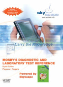 Mosby's Diagnostic and Laboratory Test Reference - CD-ROM PDA Software Powered by Skyscape (Mosby's Diagnostic & Laboratory Test Reference