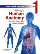 Mosby's Human Anatomy Through Dissection Series for EMS DVD 1