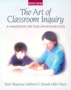 The Art of Classroom Inquiry