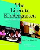 The Literate Kindergarten