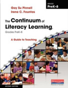 The Continuum of Literacy Learning, Grades Prek-8, Second Edition