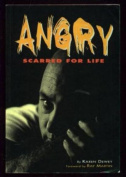 Angry: Scarred for Life