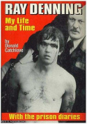 Ray Denning: My Life and Time