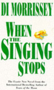 When the Singing Stops