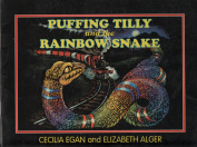 Puffing Tily and the Rainbow Snake