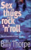 Sex and Thugs and Rock'n'Roll