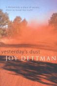 Yesterday's Dust