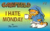 Garfield I Hate Monday
