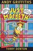 Just Macbeth!