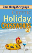 """Daily Telegraph"" Cryptic Holiday Crosswords 2"