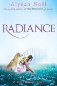 A Riley Bloom Novel: Radiance