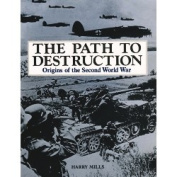 The Path to Destruction