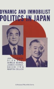 Dynamic and Immobilist Politics in Japan