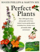 Perfect Plants for Your Garden