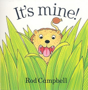 It's Mine [Board book]