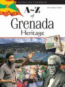 The A-Z of Grenada Heritage