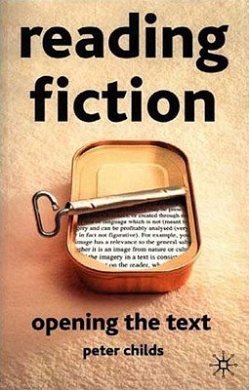 Reading Fiction: Opening the Text