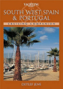 """Yachting Monthly"" South West Spain and Portugal Cruising Companion"