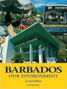 Barbados: Our Environment