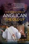 The Vocation of Anglican Theology