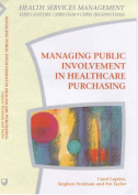 Managing Public Involvement in Healthcare Purchasing