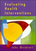 Evaluating Health Interventions
