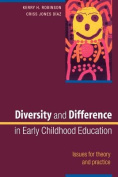 Diversity and Difference in Early Childhood Education
