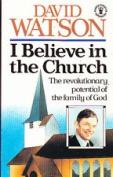 I Believe in the Church