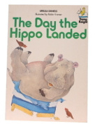 The Day the Hippo Landed