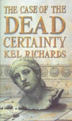 The Case of the Dead Certainty